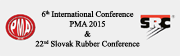 6th International Conference PMA 2015 & 22nd Slovak Rubber Conference
